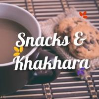 Snacks & Khakhara